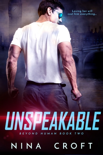 Unspeakable ebook by Nina Croft