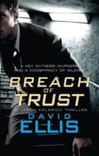 Breach of Trust ebook by David Ellis