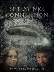 The Minke Connection ebook by Murray Kibblewhite