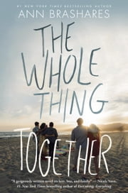 The Whole Thing Together ebook by Ann Brashares