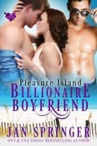 Billionaire Boyfriend ebook by