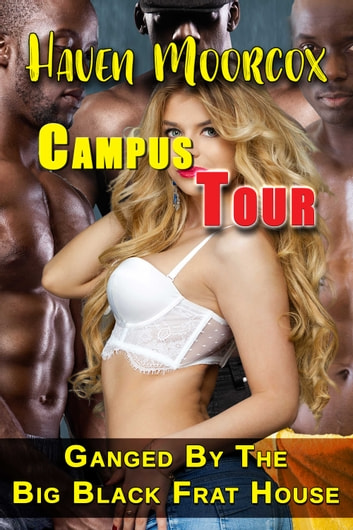 Campus Tour ebook by Haven Moorcox