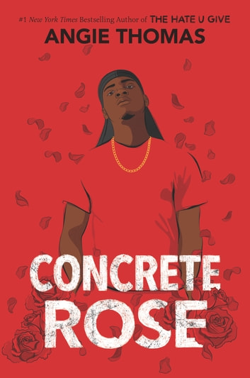 Concrete Rose eBook by Angie Thomas