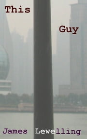 This Guy ebook by James Lewelling