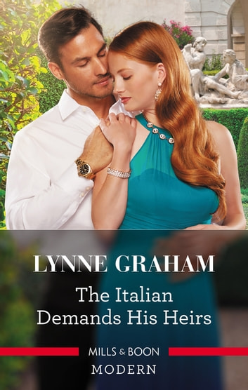 The Italian Demands His Heirs ebook by Lynne Graham