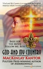 God and My Country ebook by MacKinlay Kantor