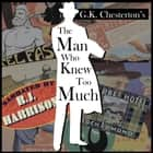 Man Who Knew Too Much, The audiobook by
