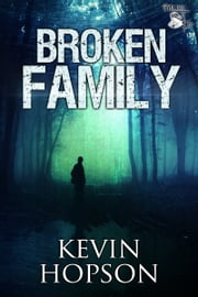 Broken Family ebook by Kevin Hopson