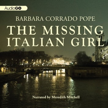 The Missing Italian Girl audiobook by Barbara Corrado Pope