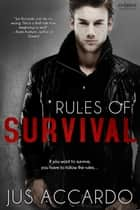 Rules of Survival ebook by Jus Accardo