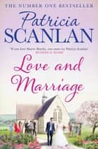 Love and Marriage eBook by Patricia Scanlan