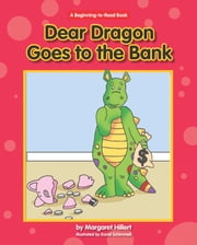 Dear Dragon Goes to the Bank ebook by Margaret Hillert