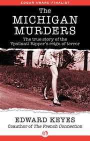 The Michigan Murders ebook by Kobo.Web.Store.Products.Fields.ContributorFieldViewModel