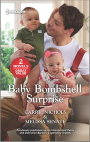 Baby Bombshell Surprise ebook by Carrie Nichols, Melissa Senate