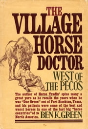 Village Horse Doctor ebook by Ben K. Green