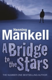 A Bridge to the Stars ebook by Henning Mankell