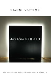 Art's Claim to Truth ebook by Gianni Vattimo