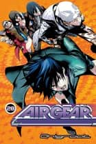 Air Gear - Volume 28 ebook by Oh!Great