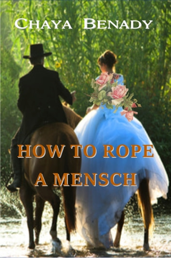 How to Rope a Mensch ebook by Chaya Benady