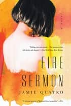 Fire Sermon ebook by Jamie Quatro