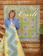 Orion's Star Quilt ebook by Burns, Eleanor