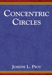 Concentric Circles ebook by Joseph L. Piot