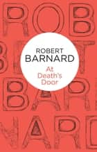 At Death's Door ebook by Robert Barnard