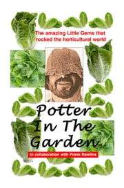 Potter In The Garden ebook by Old Bill Potter