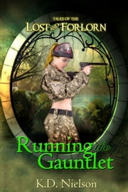 Running the Gauntlet ebook by KD Nielson