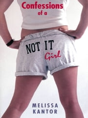 Confessions of a Not It Girl ebook by Avi