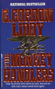 The Monkey Handlers ebook by G. Gordon Liddy