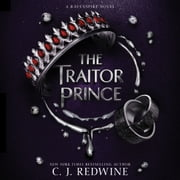 The Traitor Prince audiobook by C. J. Redwine
