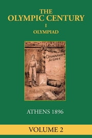 I Olympiad - Athens 1896 ebook by Frank Condron