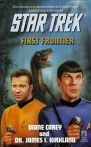 First Frontier ebook by Diane Carey,James I. Kirkland