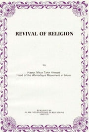 Revival of Religion ebook by Mirza Tahir Ahmad