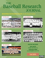 Baseball Research Journal Vol. 44 Issue 2 ebook by Society for American Baseball Research