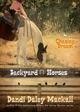 Chasing Dream ebook by Dandi Daley Mackall