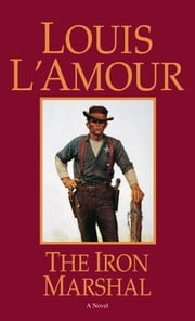 The Iron Marshal ebook by Louis L'Amour