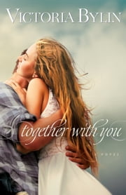 Together With You ebook by Victoria Bylin