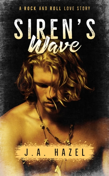 Siren's Wave ebook by J.A. Hazel