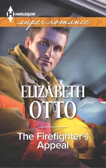 The Firefighter's Appeal ebook by Elizabeth Otto
