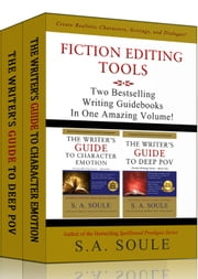 Fiction Editing Tools: Two Bestselling Writing Guidebooks In One Amazing Box-set Volume - Fiction Writing Tools, #8 ebook by S. A. Soule