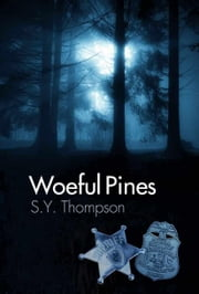 Woeful Pines ebook by S.Y. Thompson