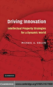 Driving Innovation ebook by Gollin,Michael A.