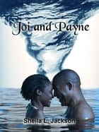 Joi and Payne ebook by Sheila L. Jackson