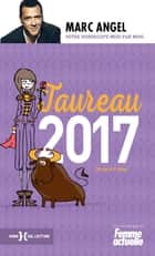 Taureau 2017 ebook by Marc ANGEL