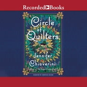 Circle of Quilters audiobook by Jennifer Chiaverini