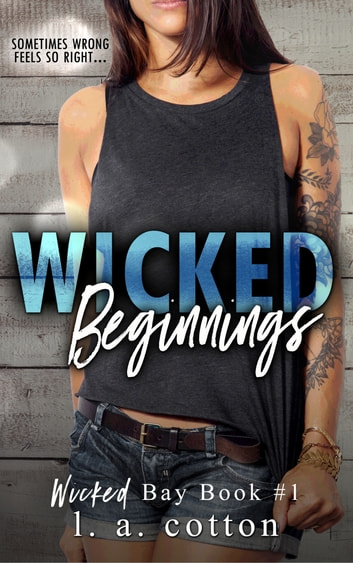 Wicked Beginnings ebook by L A Cotton
