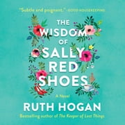 The Wisdom of Sally Red Shoes - A Novel audiobook by Ruth Hogan