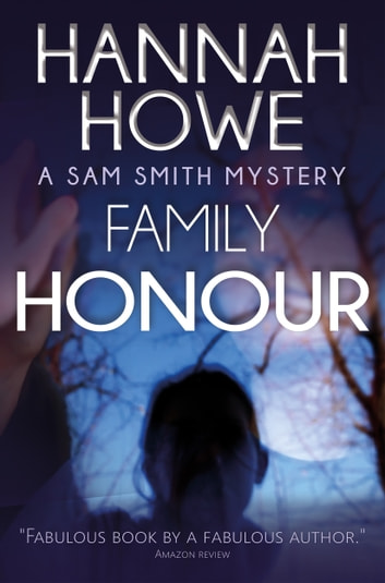 Family Honour ebook by Hannah Howe